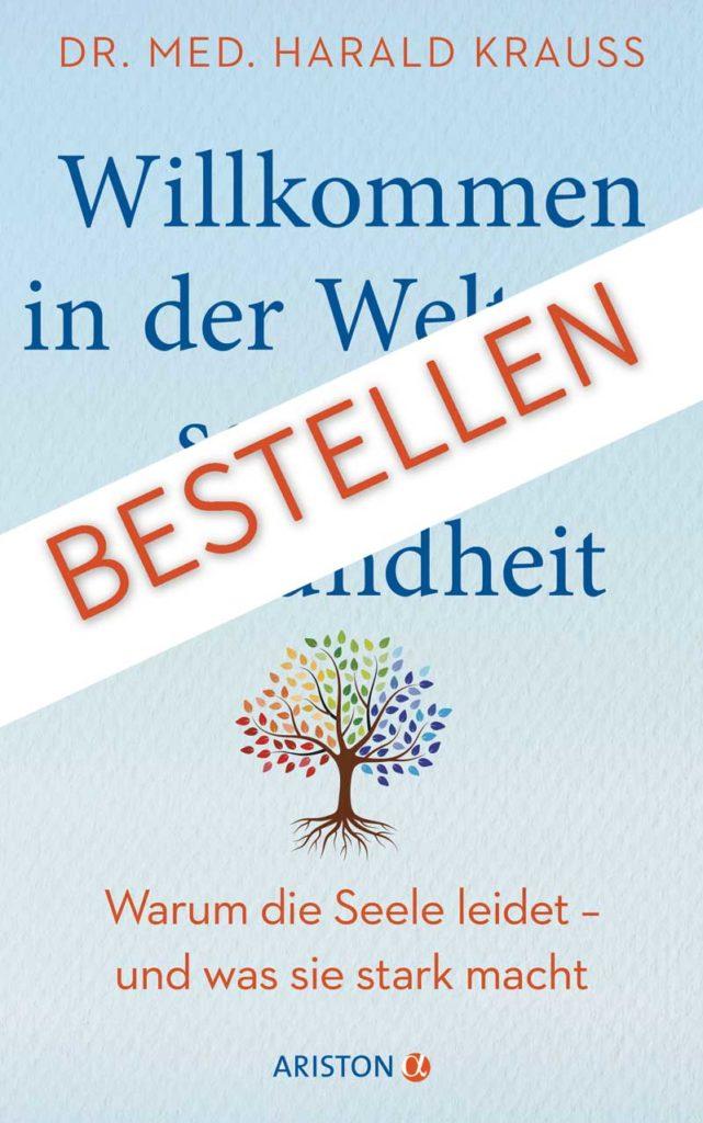 Hier können Sie das Buch Willkommen in der Welt für seelische Gesundheit bestellen